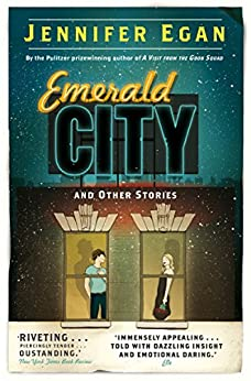 Emerald City and Other Stories (English Edition) von [Egan, Jennifer]