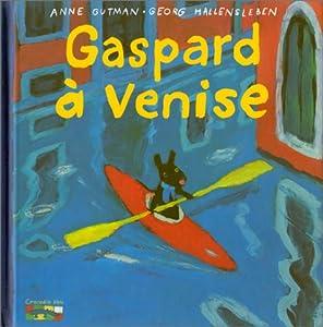"""Afficher """"Les catastrophes de Gaspard et Lisa. n° 1 Gaspard à Venise"""""""