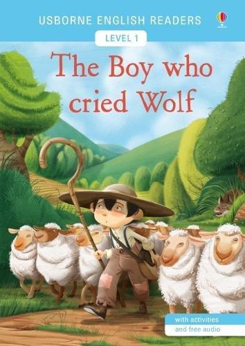 The Boy Who Cried Wolf: Usborne English Readers Level 1 por Mairi MacKinnon