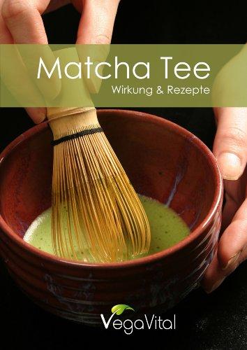 Matcha Tee Wirkung Und Rezepte Ebook Alexandra Moosler Amazonde