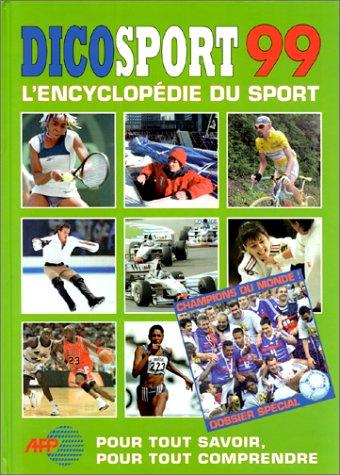 DICOSPORT 99. : L'encyclopédie du sport