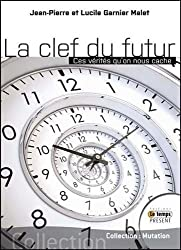 La force de l'invisible - La science du dédoublement du temps