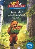 Gustav Bär geht in die Schule: Schreibschrift