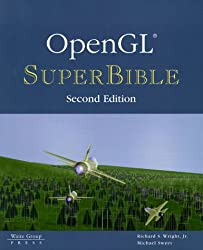 OpenGL Superbible, w. CD-ROM: The Complete Guide to OpenGL Programming for Windows NT and Windows 95
