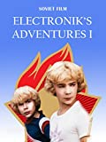 The Adventures of Elektronik I [OV]