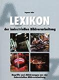 Lexikon der industriellen Bildverarbeitung
