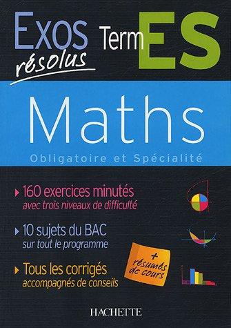 Maths Tle ES : Enseignement obligatoire et spécialisé par Danielle Kieken, Jean-Claude Martin