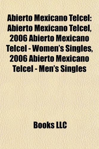 abierto-mexicano-telcel-2006-abierto-mexicano-telcel-womens-singles-2006-abierto-mexicano-telcel-men