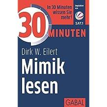 30 Minuten Mimik lesen