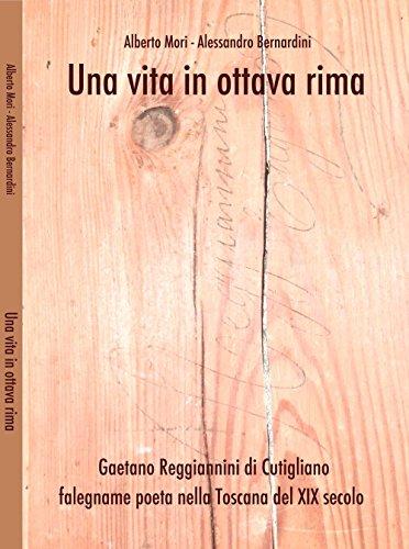 una-vita-in-ottava-rima-gaetano-regiannini-di-cutigliano-falegname-poeta-nella-toscana-del-xix-secol