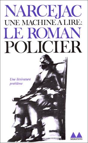 Une machine à lire : Le Roman policier