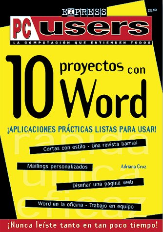 10 Proyectos Con Word (PC Users Express) por Adriana Cruz