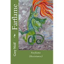 Farflame: (Resistance)