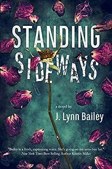Standing Sideways: A Contemporary Romance Novel (English Edition)