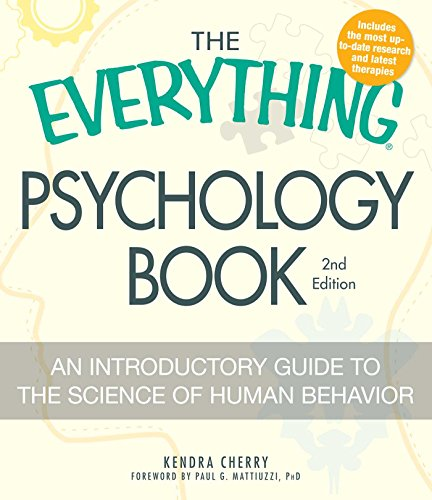 The Everything Psychology Book: An Introductory Guide to the Science of Human Behavior (Everything S.)
