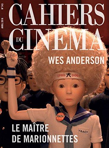 Cahiers du Cinema N 743 le Maitre des Marionnettes - Avril 2018 par Collectif