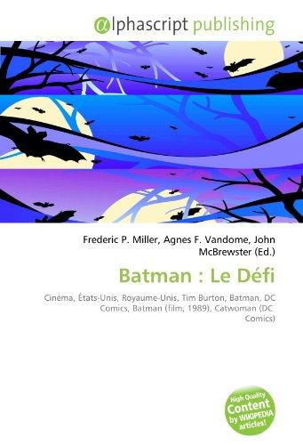Batman : Le Défi: Cinéma, États-Unis, Royaume-Unis, Tim Burton, Batman, DC Comics, Batman (film, 1989), Catwoman (DC Comics)
