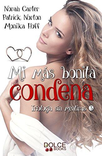 Descargar Libro Mi más bonita condena (Sin mentiras nº 3) de Norah  Carter
