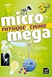 Microméga - Physique-Chimie 3e Éd. 2017 - Livre élève
