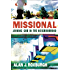Missional (Allelon Missional Series): Joining God in the Neighborhood