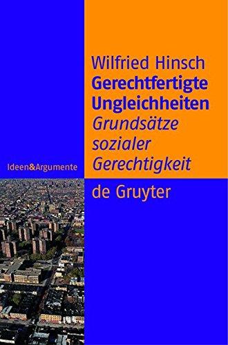 Gerechtfertigte Ungleichheiten: Grundsätze sozialer Gerechtigkeit (Ideen & Argumente) (Grundsätze Der Elektronik)