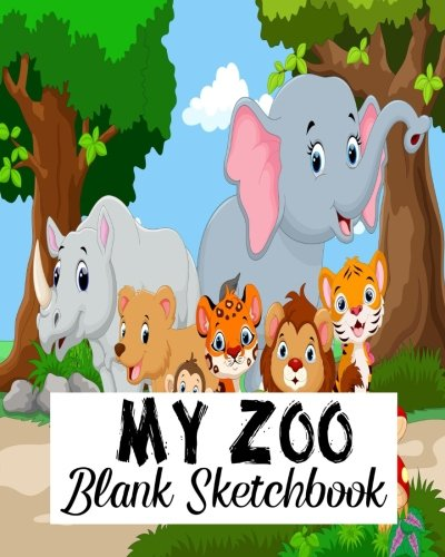 My Zoo Blank Sketchbook: Blank Sketchbook, Blank Paper For Drawing, Sketching And Doodling: Volume 10 por Jasmine Leone
