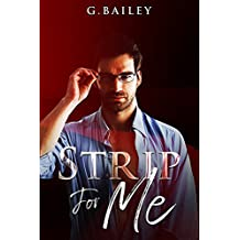 Strip For Me: Part Three (Reverse Harem Serial Book 3) (English Edition)