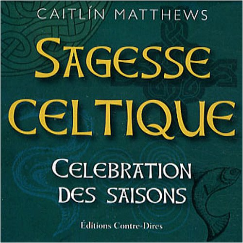 Sagesse celtique : Clbration des saisons