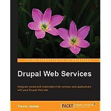 Drupal Web Services