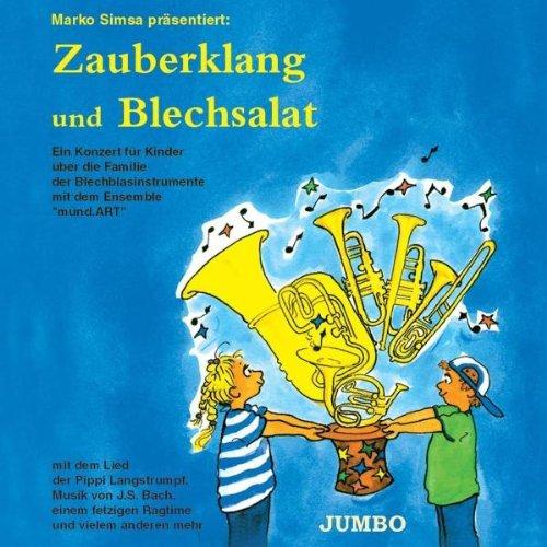 Zauberklang Und Blechsalat by marko Simsa (2003-06-10)