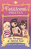 The Mermaids of Starfish Reef: Book 1 (Petticoat Pirates)