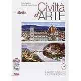 Civiltà d'arte. Con e-book. Con espansione online. Per le Scuole superiori: 3