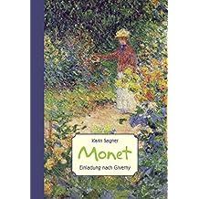 Monet: Einladung nach Giverny (ART EDITION)