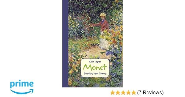 Monet: Einladung nach Giverny (ART EDITION): Amazon.de: Karin Sagner ...