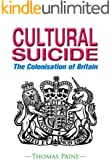 Cultural Suicide: The Colonisation of Britain