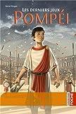 Image de Les derniers jeux de Pompei