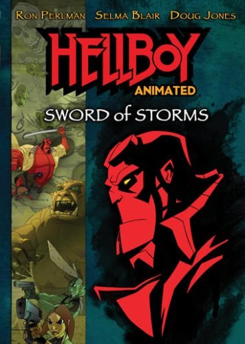 Hellboy: Sword of Storms (Animated) by Phil Weinstein
