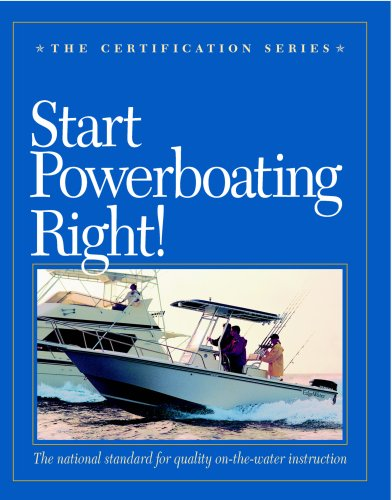 Start Powerboating Right (The Certification Series Book 1) (English Edition)