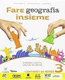 Fare geografia insieme. Plus. Atlante. Per la Scuola media. Con e-book. Con espansione online: 3