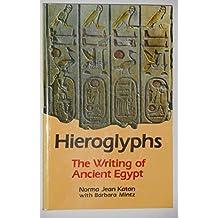 Hieroglyphs: Writing of Ancient Egypt