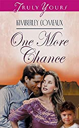 One More Chance (Truly Yours Digital Editions Book 296)