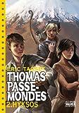 Thomas Passe Mondes T2 - Hyksos (poche)