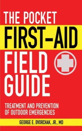 the-pocket-first-aid-field-guide-treatment-and-prevention-of-outdoor-emergencies