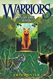 (INTO THE WILD ) By Hunter, Erin (Author) Hardcover Published on (01, 2003) - HarperCollins Publishers - 21/01/2003