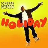 Holiday by Dizzee Rascal
