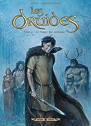 Les Druides T09 : Le Temps des corbeaux (French Edition)