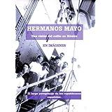 Hermanos Mayo (IMÁGENES)