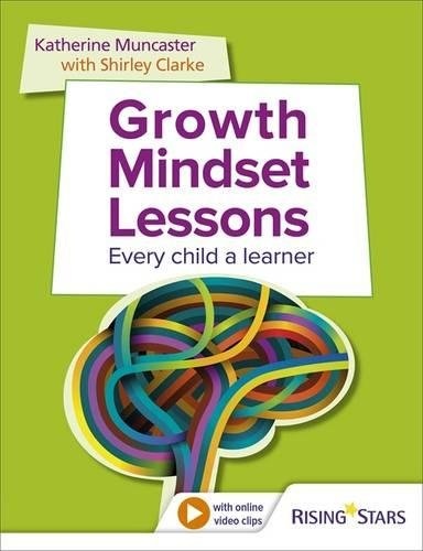 Growth Mindset Lessons: Every Child a Learner