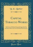 Capital Tobacco Works: Manufacturer of All Kinds of - Best Reviews Guide