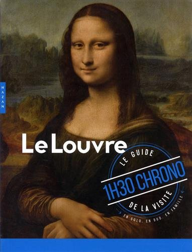 Guide du Louvre en 1h30 Chrono par Nicolas Milovanovic